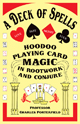 A-Deck-of-Spells-by-Professor-Charles-Porterfield-at-The-Lucky-Mojo-Curio-Company-in Forestville-California