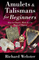 Amulets-and-Talismans-for-Beginners-by-Richard-Webster-at-the-Lucky-Mojo-Curio-Company