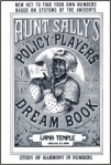 Lucky Mojo Curio Co.: Aunt Sally's Policy Players Dream Book