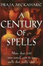 A-Century-of-Spells-by-Draja-Mickaharic-at-the-Lucky-Mojo-Curio-Company