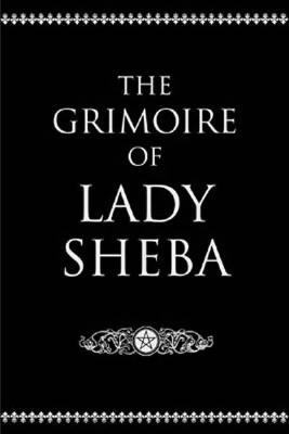 Grimoire-of-Lady-Sheba-at-the-Lucky-Mojo-Curio-Company