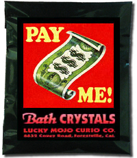 Lucky Mojo Curio Co.: Pay Me Bath Crystals