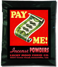 Lucky Mojo Curio Co.: Pay Me Incense Powder