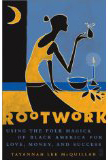 Rootwork-by-Tayannah-Lee-McQuillar-at-Lucky-Mojo-Curio-Company