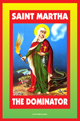 Saint-Martha-the-Dominator-Candle-Service-at-Lucky-Mojo-Curio-Company