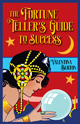 The-Fortune-Tellers-Guide-to-Success-by-Valentina-Burton-published-by-Lucky-Mojo-Curio-Company-in-Forestville-California