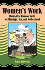 Order-Women's-Work-by-Aura-LaForest-published-by-Lucky-Mojo-Curio-Company-in-Forestville-California