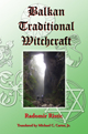 Balkan-Traditional-Witchcraft-by-Radomir-Ristic-at-the-Lucky-Mojo-Curio-Company-in-Forestville-California