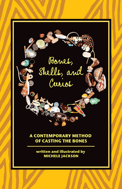 Order-Bones-Shells-and-Curios-A-Contemporary-Method-of-Casting-the-Bones-by-Michele-Jackson-published-by-Lucky-Mojo-Curio-Company