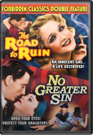 The Road To Ruin (1934) / No Greater Sin (1941) (Forbidden Classics Double Feature) Boxart