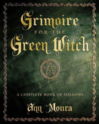 Grimoire-for-the-Green-Witch-by-Ann-Moura-at-the-Lucky-Mojo-Curio-Company-in-Forestville-California