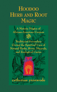 Hoodoo-Herb-and-Root-Magic-softcover-by-Catherine-Yronwode-at-Lucky-Mojo-Curio-Company