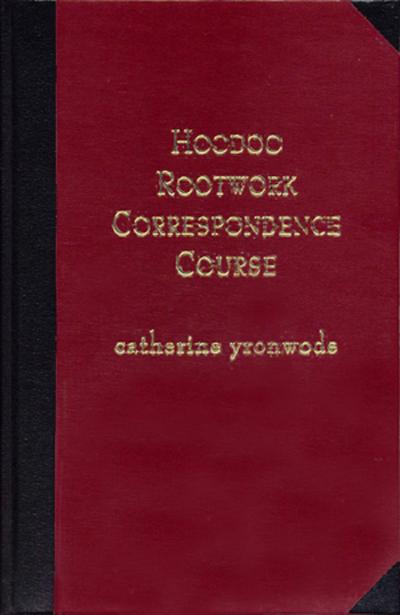 Hoodoo-Rootwork-Correspondence-Course-Hardcover-by-catherine-yronwode