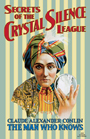 Order-Secrets-of-the-Crystal-Silence-League-by-Claude-Alexander-Conlin-and-edited-and-revised-by-catherine-yronwode-and-Deacon-Millett-published-by-Lucky-Mojo-Curio-Company